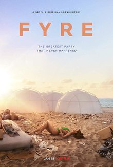 Fyre, The Greatest Party That Never Happened