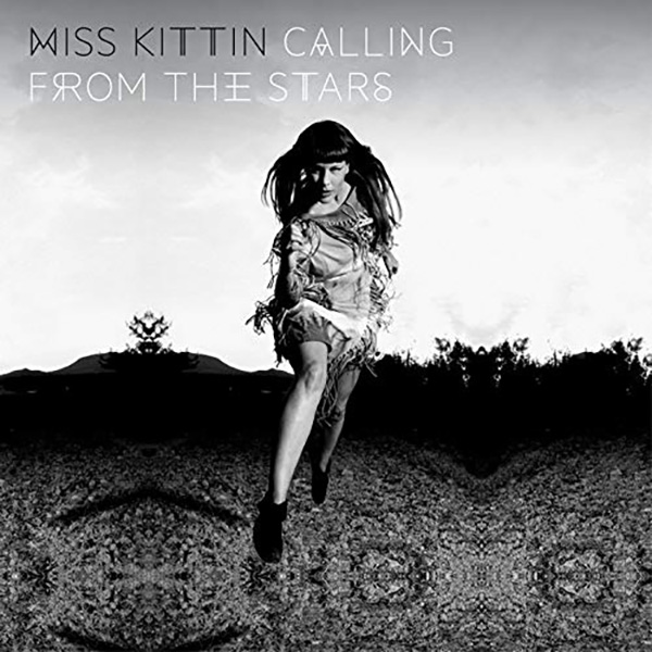 Miss Kittin Calling From The Stars